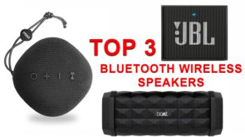 1500 Rs. के अंदर खरीदने के लिए ये हैं TOP 3 Bluetooth Wireless Speakers